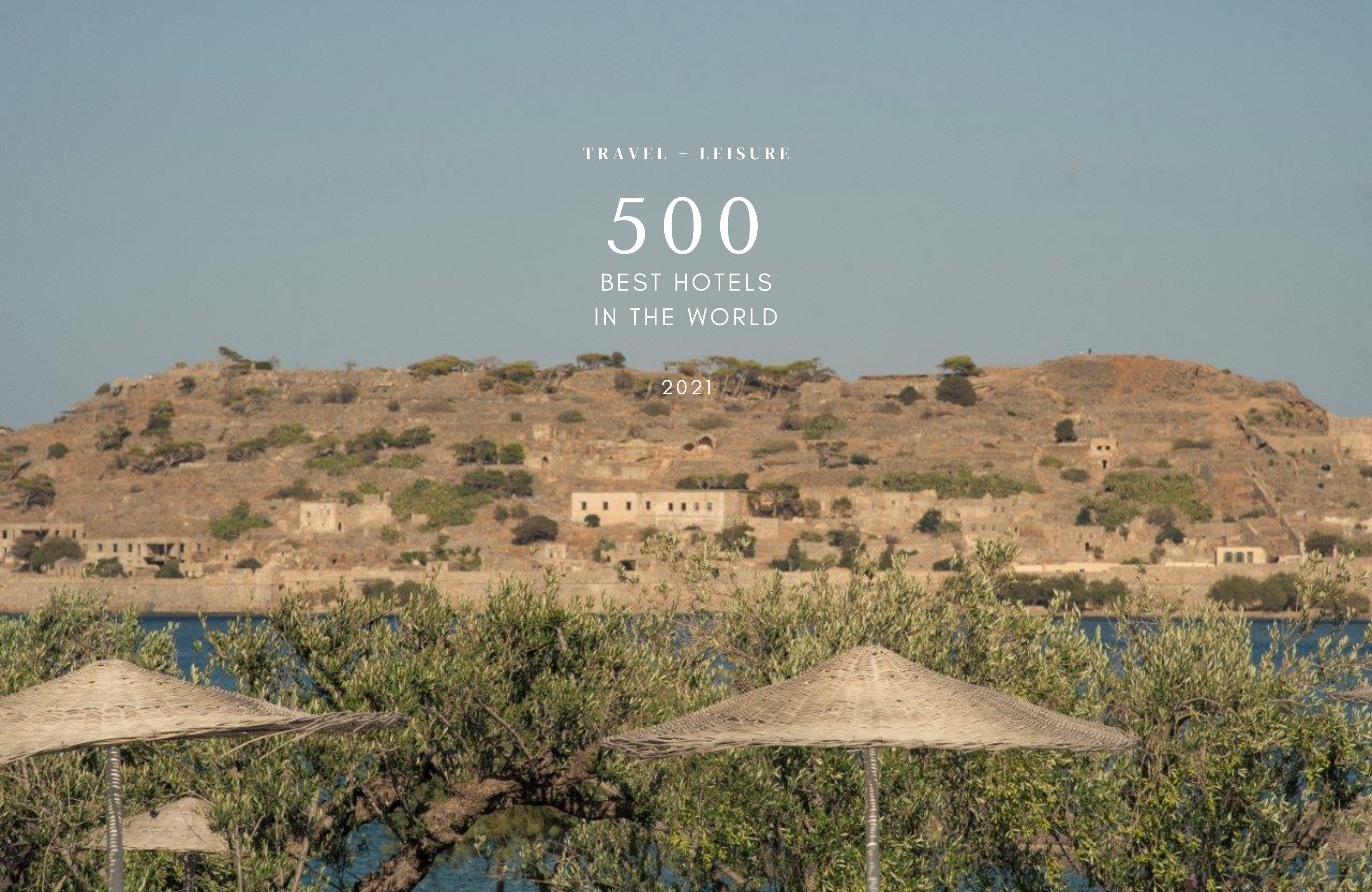 Travel + Leisure List Of The 500 Best Hotels In The World, 2021